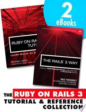 The Ruby on Rails 3 Tutorial and Reference Collection