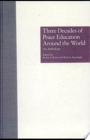 Three Decades of Peace Education around the World