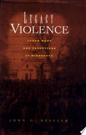 Legacy of Violence