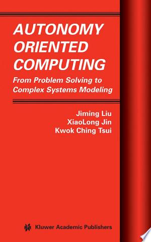 Autonomy Oriented Computing