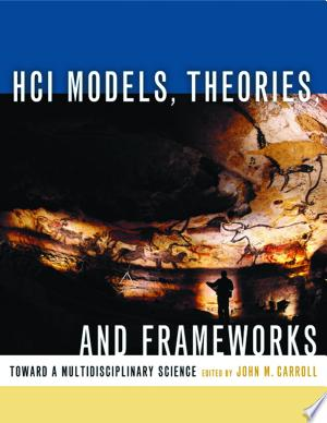 HCI Models, Theories, and Frameworks