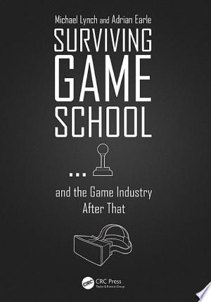 Surviving Game School...and the Game Industry After That