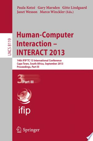 Human-Computer Interaction -- INTERACT 2013