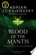 Blood of the Mantis