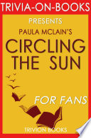 Circling the Sun: A Novel By Paula ...