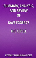 Summary, Analysis, and Review of Dave Eggers