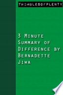 3 Minute Summary of Difference by B...