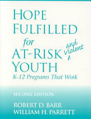 Hope Fulfilled for At-risk and Viol...