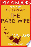 The Paris Wife: A Novel By Paula Mc...