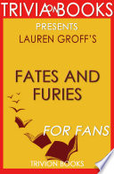 Fates and Furies: A Novel By Lauren...