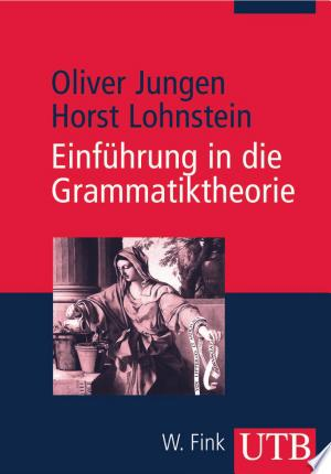 Einführung in die Grammatiktheorie