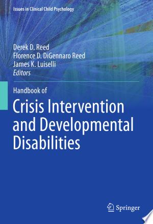 Handbook of Crisis Intervention and Developmental Disabilities