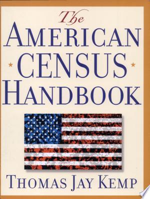 The American Census Handbook