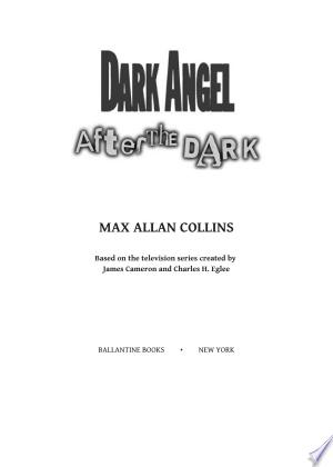 Dark Angel: After the Dark