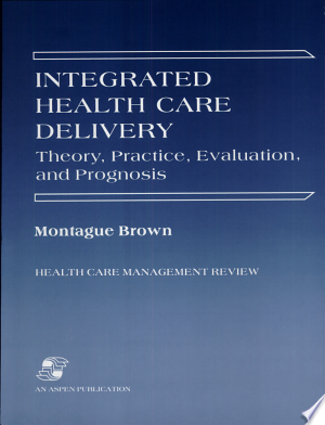 Integrated Health Care Delivery