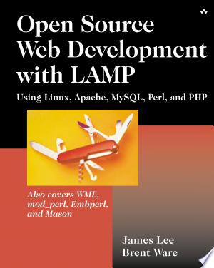 Open Source Web Development with LAMP