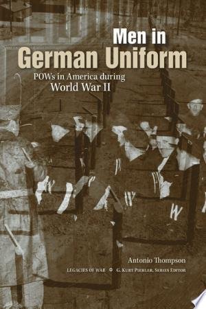 Men in German Uniform