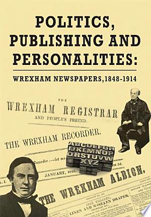 Politics, Publishing and Personalities