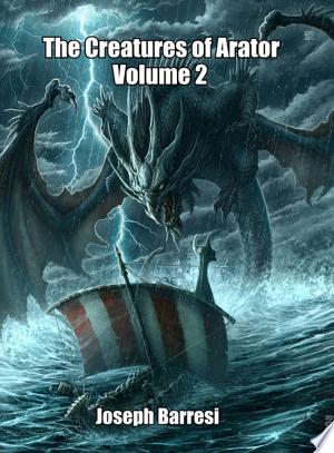 The Creatures of Arator Volume 2