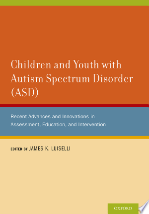 Children and Youth with Autism Spectrum Disorder (ASD)