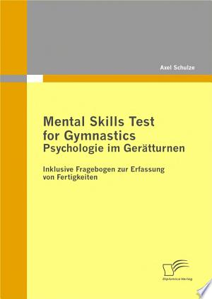 Mental Skills Test for Gymnastics: Psychologie im Gerätturnen