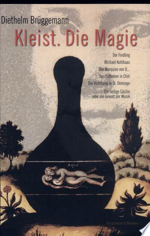 Kleist, Die Magie