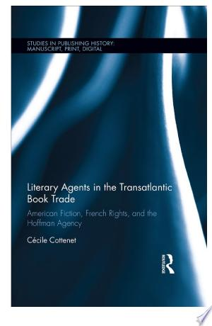 Literary Agents in the Transatlantic Book Trade