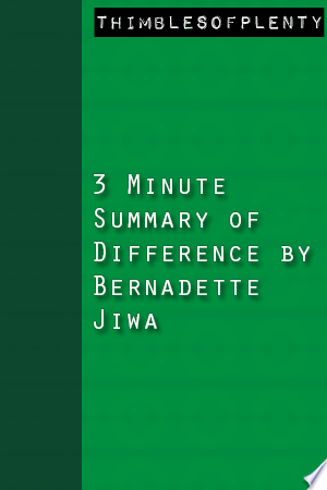3 Minute Summary of Difference by Bernadette Jiwa