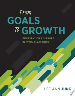 From Goals to Growth