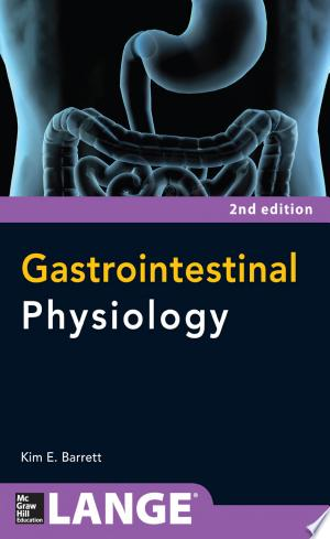 Gastrointestinal Physiology 2/E
