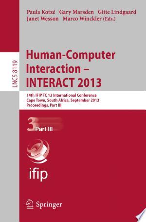 Human-Computer Interaction -- INTERACT 2013