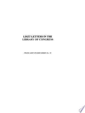 Liszt Letters in the Library of Congress