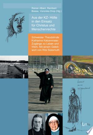 Aus der KZ- Hölle in den Einsatz für Christus und Menschenrechte