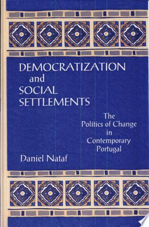 Democratization and Social Settlements