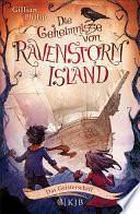 Die Geheimnisse von Ravenstorm Isla...