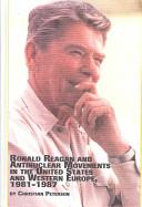 Ronald Reagan and Antinuclear Movem...