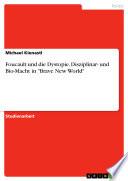 Foucault und die Dystopie. Diszipli...