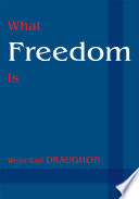 What Freedom Is