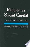 Religion as Social Capital
