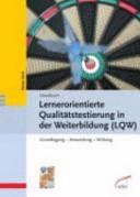 Handbuch Lernerorientierte Qualitätstestierung in der Weiterbildung (LQW)