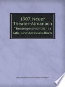 1907. Neuer Theater-Almanach
