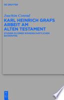 Karl Heinrich Grafs Arbeit am Alten...