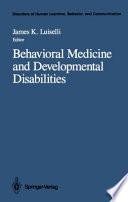 Behavioral Medicine and Development...
