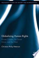 Globalizing Human Rights