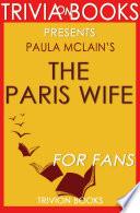 The Paris Wife: A Novel By Paula Mc...