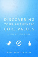 Discovering Your Authentic Core Values